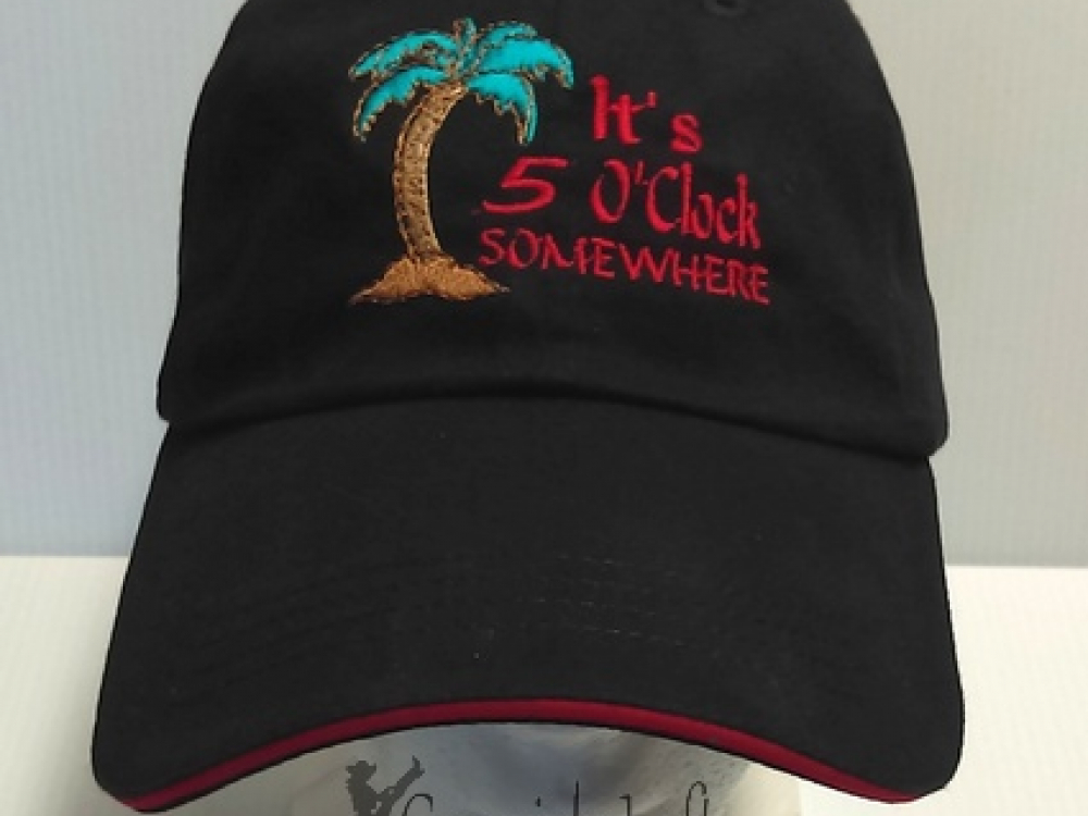 Embroidered Cap It S 5 O Clock Somewhere Cowgirls Loft
