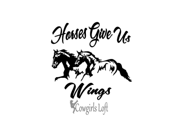 Horses give us wings decal