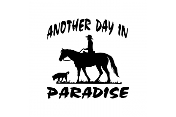 Another Day in Paradise Male Trail Horse Rider with Dog Decal Vinyl Trailer Mirror Window Truck Car Vehicle