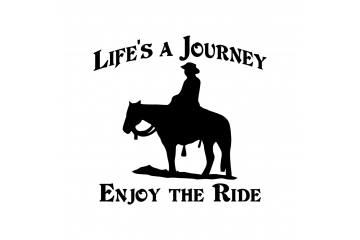 Vinyl Decal Life's a Journey Enjoy The Ride Trail Rider and Horse Trailer Mirror Window Truck Car Vehicle