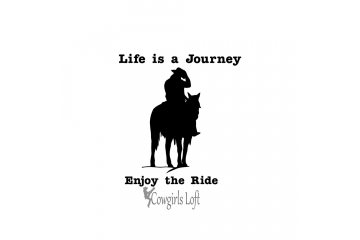Cowboy Life is a Journey Enjoy The Ride Vinyl Horse Decal